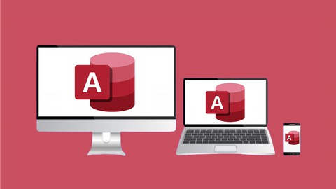 [100% Off UDEMY Coupon] – Microsoft Access Training | Master the MS Access